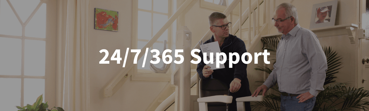 24/7/365 Stairlift Support