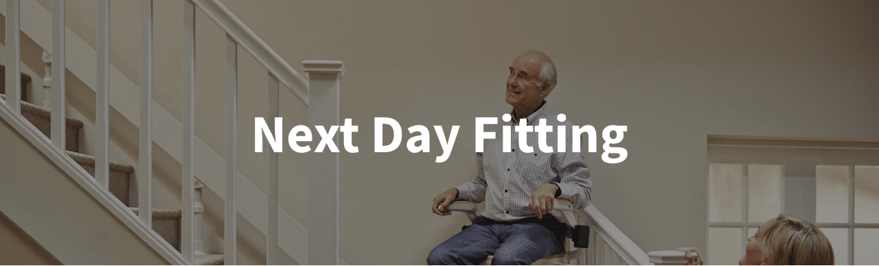 Next day stairlift fitting